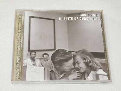 John Prine In Spite of Ourselves CD 1990 Oh Boy Records We Must Have Been Out of