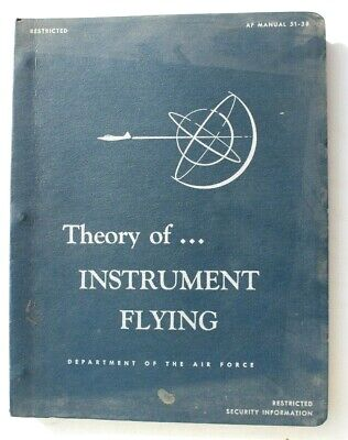 Vintage 1952 Theory of...Instrument Flying Manual Book (Dept. Of The Air Force)