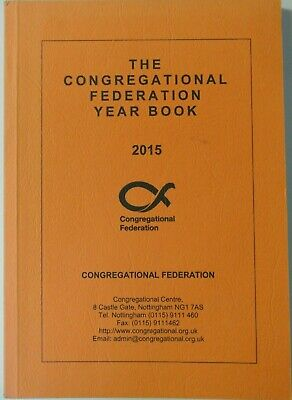 Book. The Congregational Federation Year Book 2015. Paperbook. Nottingham.