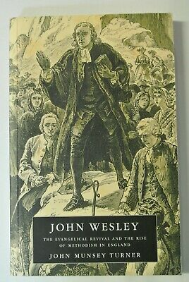 Book. John Wesley. The Evangelical Revival and the rise of Methodism in England.