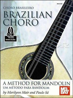 Brazilian Choro Music Book with Audio A Method for Mandolin SAME DAY DISPATCH