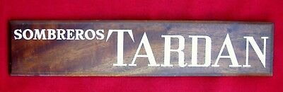 Scarce Antique Tardan Sombreros Walnut Sign For Counter Top & Pamphlet