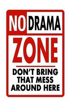 Metal Sign No Drama Zone Mess Plate Home Wall Decor Bar Club Cave Warning Art Po