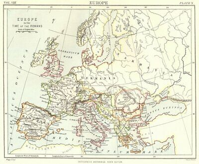EUROPE. Europe in the time of the Romans. Britannica 9th edition 1898 old map