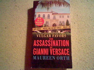 4565e44ff Vulgar Favors : The Hunt for Andrew Cunanan, the Man Who Killed Gianni  Versace