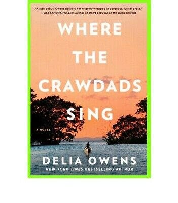Where the Crawdads Sing By Delia Owens 2018 🔥 Fast Delivery 🔥⚡ Free Shipping ⚡