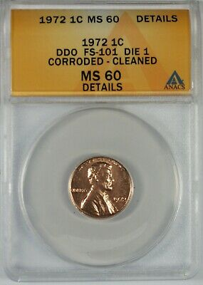 1972 1c Lincoln Cent Penny ANACS MS60 Details **FS-101 Die 1 Double Die**