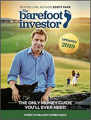 The Barefoot Investor Book Scott Pape 2018 The Only Money Guide You'll Ever Need