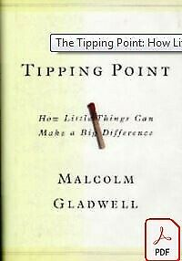 The Tipping Point: How Little Things Can Make a Big Difference (PDF FORMAT)✓ ✉✓