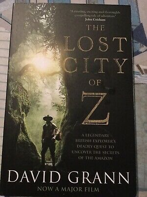 The Lost City of Z: A Legendary British Explor by David Grann New Paperback Book