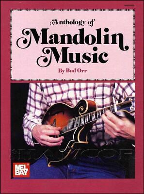 Anthology of Mandolin Music TAB & Music Book by Bud Orr SAME DAY DISPATCH