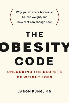 The Obesity Code: Unlocking the Secrets of Weight Loss (PDF, EPUB, Kindle )