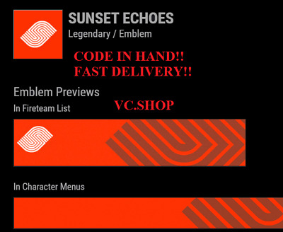 Destiny 2 Sunset Echoes Emblem Code - Fast Delivery (PC/PS4/XBOX)