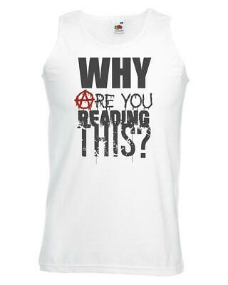 Unisex White Why Are You Reading This Vest Festival Anarchy