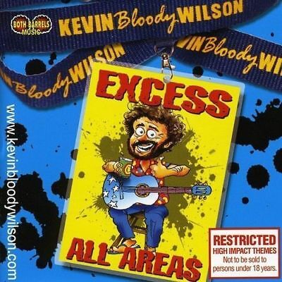 KEVIN BLOODY WILSON Excess All Areas CD BRAND NEW Australian Comedy