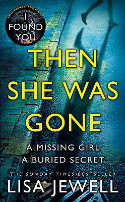 Then She Was Gone: A Novel by Lisa Jewell ( E-B00K, PDF, EPUB, Kindle )