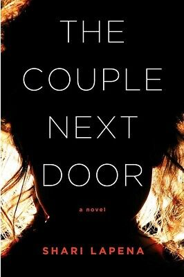 The Couple Next Door: A Novel by Shari Lapena [ E-B00K, PDF, EPUB, Kindle ]