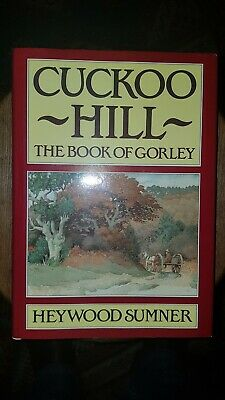 Book of Gorley by Sumner Heywood Hardback Book The Cheap Fast Free Cuckoo Hill
