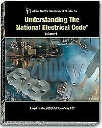 Mike Holt's Illustrated Guide to Understanding the NEC Volume 1 Textbook 2008 Ed