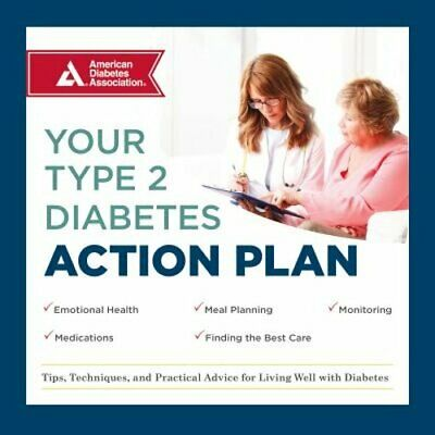 Your Type 2 Diabetes Action Plan: Tips, Techniques, and Practical Advice for