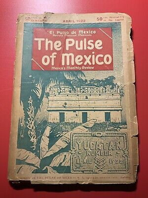 The Pulse of Mexico April 1922 Yucatan Old Ads Restaurants Stores Travel Guide