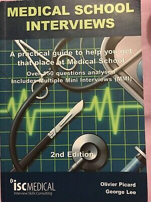 MEDICAL SCHOOL INTERVIEWS (2nd edition) iscMedical