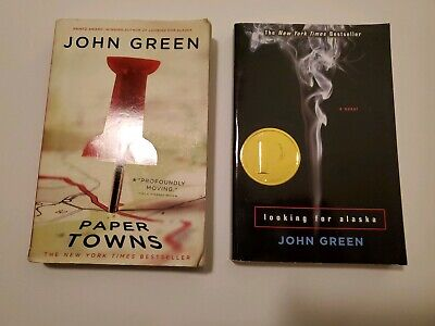 Looking for Alaska by John Green Paper Towns by John Green