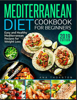Mediterranean Diet Cookbook For Beginners – Easy - Eb00k PDF FAST Delivery