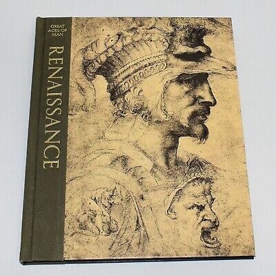 Renaissance Time Life Great Ages of Man Series Hardcover Illustrated 1973