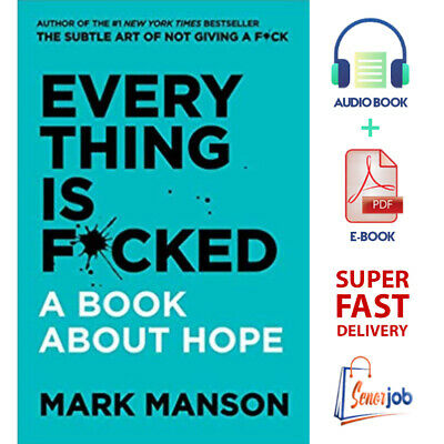 Everything is F*cked (Fucked) - Mark Manson  | AùdioBook + P.D.F | FAST DELIVERY