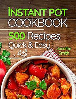 Instant Pot Pressure Cooker Cookbook: 500 Everyday Recipes for Beginners-DIGITAL