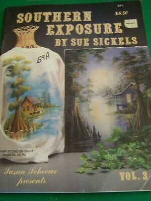 Southern Exposure V3 By Sue Sickels 1990 Scheewe Oil Landscapes Tole Paint Book