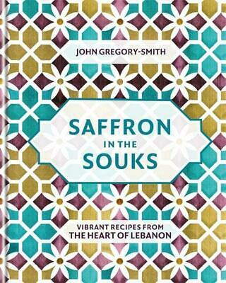 Saffron in the Souks, John Gregory-Smith