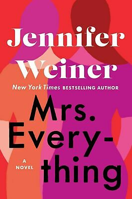 Mrs. Everything: A Novel by Jennifer Weiner (PDF,ePub,Kindle)