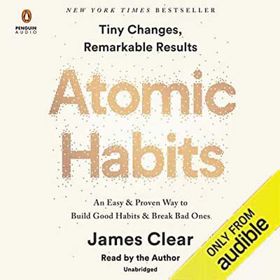 Atomic Habits An Easy & Proven Way to Build Good Habits Audio-Book MP3 Download