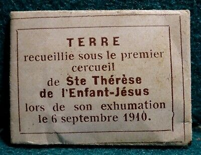 w/SOIL 1ST EXHUMATION IN 1910 OF ST.THERESE OF LISIEUX Old RELIQUARY w/ SEAL