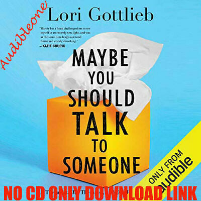 Maybe You Should Talk to Someone by Lori Gottlieb (Audiobook)