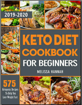 Keto Diet Cookbook For Beginners 2019-2020 – 575 Keto Eb00k/PDF - FAST Delivery