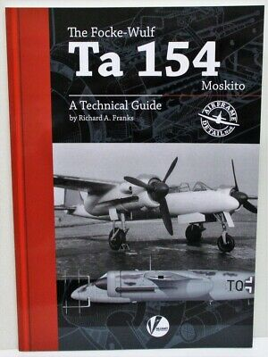 Valiant Wings Airframe Detail 6 - The Focke-Wulf Ta 154 Moskito           Book