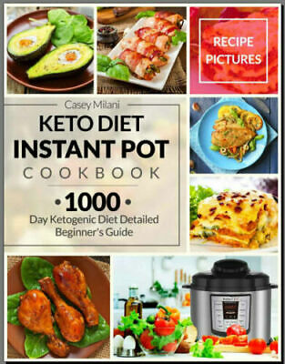 Keto Diet Instant Pot Cookbook – 1000 Day Ketogenic Di Eb00k/PDF - FAST Delivery