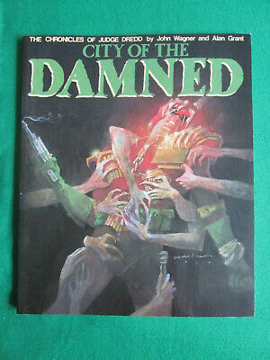 City Of The Damned - Chronicles Of Judge Dredd - 1986 Titan Graphic Novel