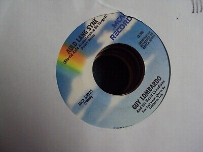 """GUY LOMBARDO Auld Lang Syne/Hot Time In The Old Town Tonight 7"""" 45 holiday Xmas"""