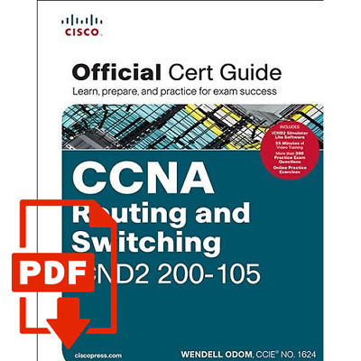 PDF CCNA Routing and Switching ICND2 200-105 Official Cert Guide 200-105