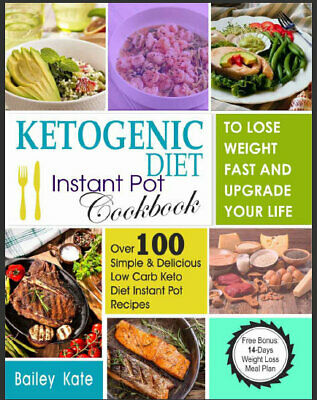Ketogenic Diet Instant Pot Cookbook To Lose Weight Eb00k/PDF - FAST Delivery
