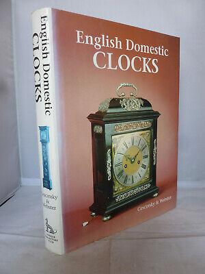 English Domestic Clocks by Herbert Cescinsky & Malcolm R Webster HB DJ Illust