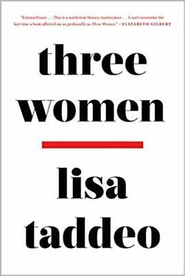 Three Women by Lisa Taddeo (PDF & EPUB) ⚡Instant Delivery⚡