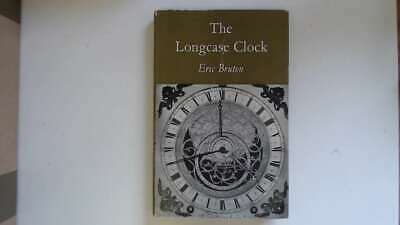 Good - The Longcase Clock Eric Bruton 1964 Arco Publications