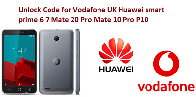 Unlock Code for Vodafone UK Huawei smart prime 6 7 Mate 20 Pro Mate 10 Pro P10