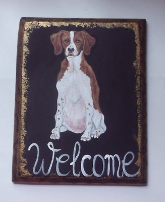 Brittany Spaniel Dog Hand Painted Welcome Sign Plaque