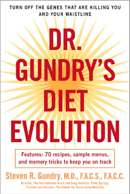 Dr. Gundry's Diet Evolution Turn Off the Genes That Are Killing You and Your PDF